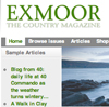 "<strong>Exmoor Magazine</strong><br>Create web brief for <a title=""Exmoor Magazine"" href=""http://www.theexmoormagazine.com/"" target=""_blank"">Exmoor Magazine</a>, liaison with designer Mike Bishop, ongoing site maintenance."